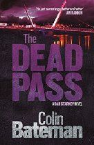 The Dead Pass (Dan Starkey 9) By Bateman - Hired to find the missing son of retired political activist Moira Doherty, Dan Starkey knows his new case is going to be challenging. Billy 'the Bear' Doherty isn't an easy man to find - a criminal with a nasty drug habit, his mum is convinced he's been murdered.  But when Moira herself is killed, her body found floating in the waters under Londonderry's Peace Bridge, Dan finds himself in the middle of a deadly game of cat and mouse.
