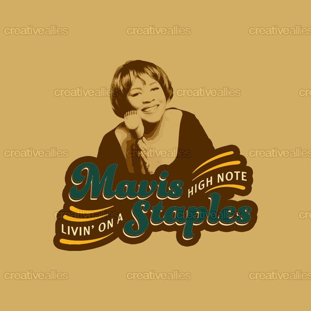 Mavis Staples Merchandise Graphic by amo  on CreativeAllies.com