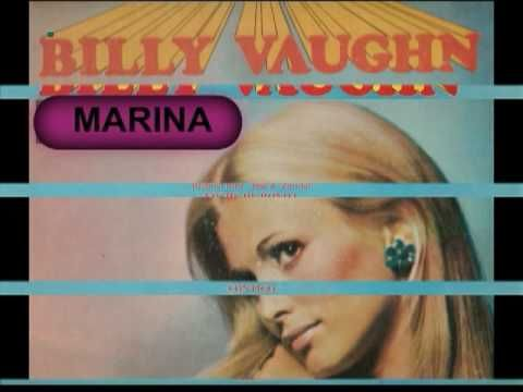 ▶ MARINA - BILLY VAUGHN.mpg - YouTube