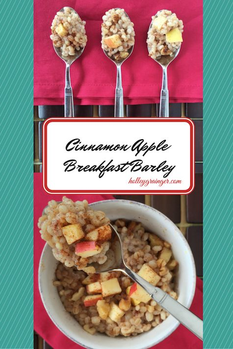 Cinnamon Apple Breakfast Barley via Holley Grainger Nutrition *Simple, Sweet & a great Source of whole grains!