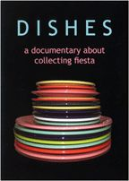 """""""DISHES: A documentary about collecting Fiesta"""" I am featured in this movie done"""
