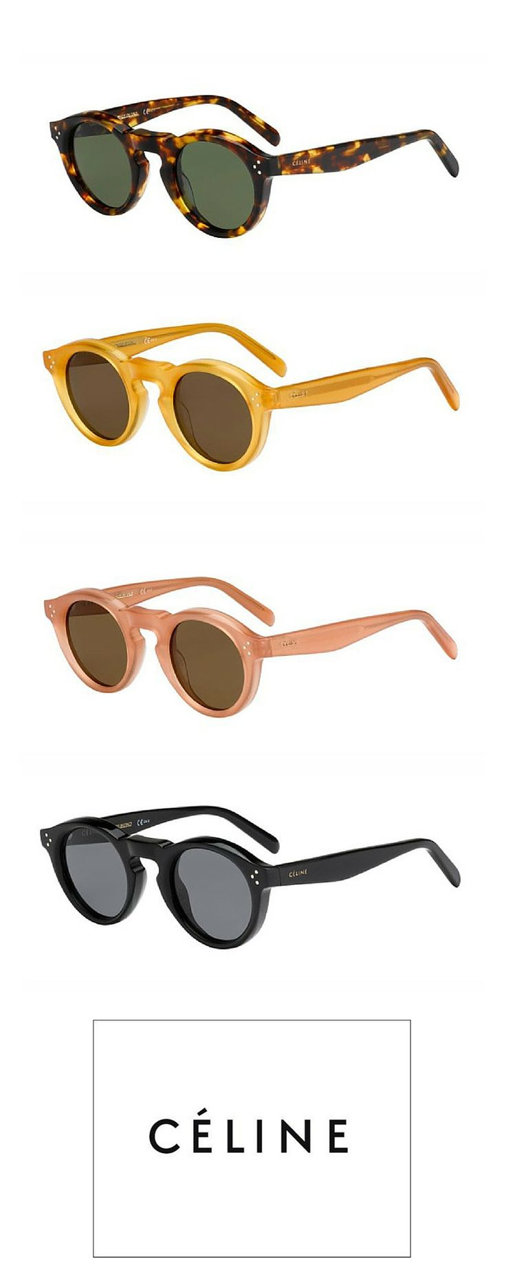 Round and stylish choose the best colour for you! Celine