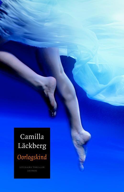 Camilla Lackberg- Oorlogskind