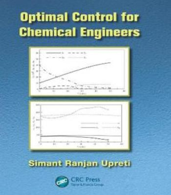 Optimal Control For Chemical Engineers PDF