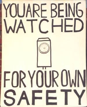 You are being watched for your own safety | Anonymous ART of Revolution