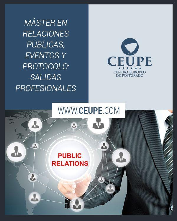 Máster En Relaciones Públicas Eventos Y Protocolo Salidas Profesionales En Un Mundo En El Que Las Comunicac Relaciones Publicas Relaciones Ciencias Sociales