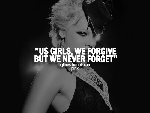A qoute from the best artist P!nk <3