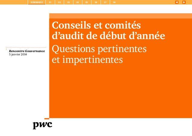 Conseils et comités d'audit de début d'année, questions pertinentes et impertinentes. http://pwc.to/1j6eQAz