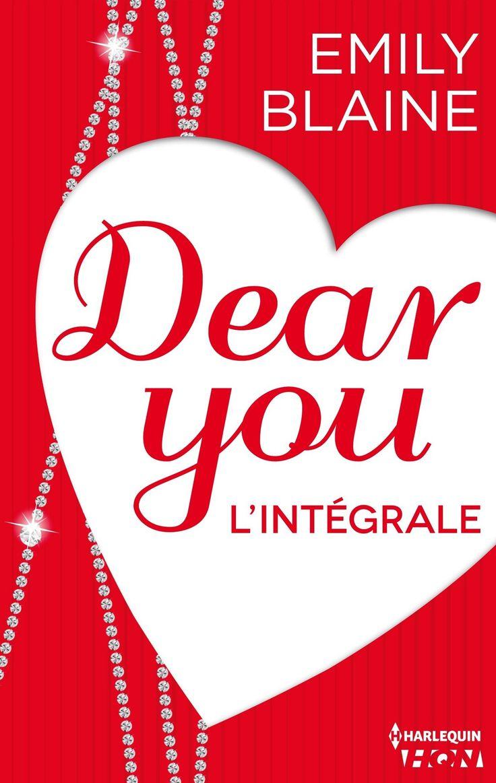 dear you l'intégrale emily blaine epub, romance, humour,