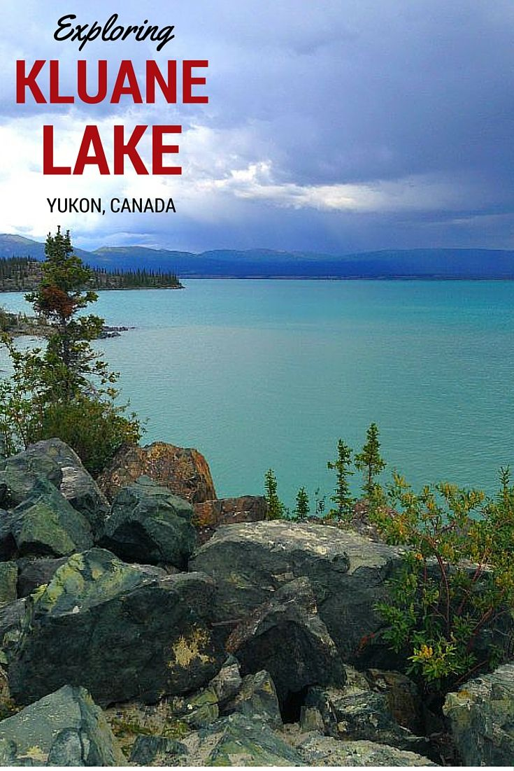 Check out this list of the most gorgeous day trips from Haines Junction, Yukon, including the turquoise Kluane Lake!