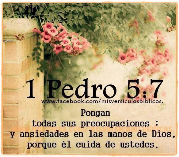 Pongan todas sus preocupaciones y ansiedades en las manos de Dios, porque él cuida de ustedes. 1 Pedro 5:7 NTV (Español-Spanish Bible verse quote)