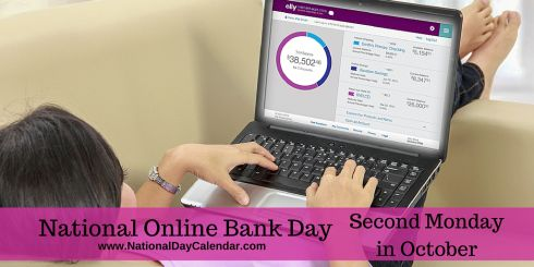 National Online Bank Day Second Monday in October
