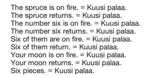 "And you tell me that Finnish is difficult language? Kuusi palaa. #englantisuomi pic.twitter.com/Jb7BI4Hpjm"" via @LasseTuononen"