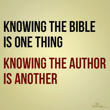 Knowing what's in the bible is completely different than having an ever changing and growing relationship with God.