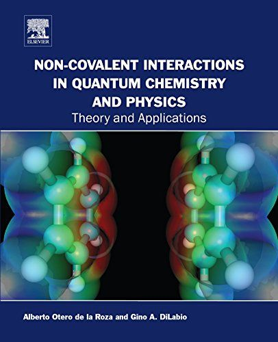 Non-covalent Interactions in Quantum Chemistry and Physics: Theory and Applications   Non-covalent Interactions in Quantum Chemistry and Physics: Theory and Applications provides an Read  more http://themarketplacespot.com/non-covalent-interactions-in-quantum-chemistry-and-physics-theory-and-applications/