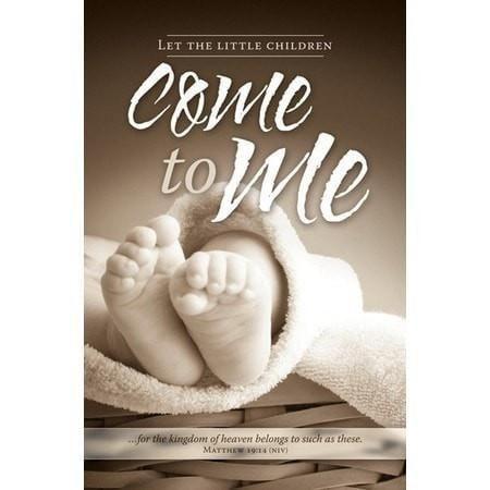 Baby Dedication - Come to Me (Matthew 19:14, NIV) Bulletins, 100