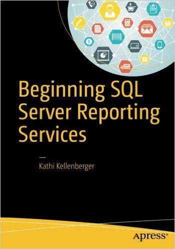 Beginning SQL Server Reporting Services Pdf Download