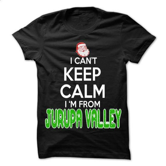 Keep Calm Jurupa Valley... Christmas Time - 99 Cool Cit - #hoodie refashion #sweatshirt fashion. PURCHASE NOW => https://www.sunfrog.com/LifeStyle/Keep-Calm-Jurupa-Valley-Christmas-Time--99-Cool-City-Shirt-.html?68278
