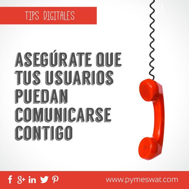 #TipsDigitales Asegúrate que tus usuarios puedan comunicarse contigo por cualquier canal (Formularios, Email, Redes Sociales, Teléfono)
