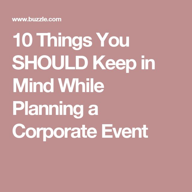 10 Things You SHOULD Keep in Mind While Planning a Corporate Event