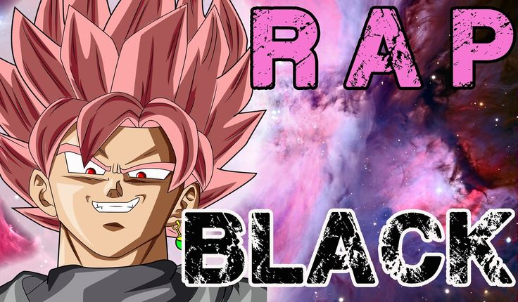 RAP DE BLACK GOKU 2016 | DRAGON BALL SUPER | Doblecero