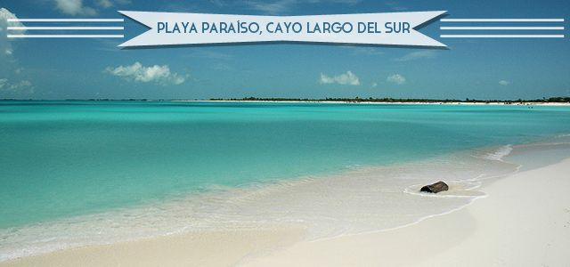 Playa Paraíso, Cayo Largo del Sur This isn't called Paradise Beach for nothing. On the tiny island of Cayo Largo del Sur, off the southern c...