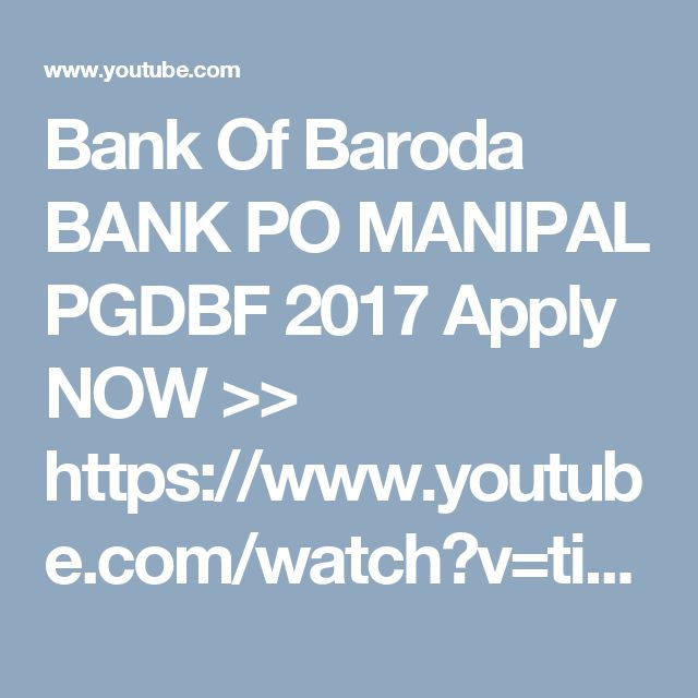 Bank Of Baroda BANK PO MANIPAL PGDBF 2017 Apply NOW >> https://www.youtube.com/watch?v=tipOLbt6Ul4&t=40s