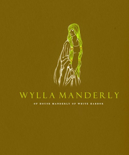 | ASOIAF :Minimalist Character Posters | Wylla Manderly  *Requested by wyllaofhousemanderly