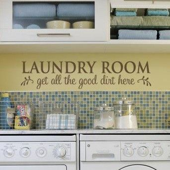 """Laundry Room Get All The Good Dirt Here"" decorative vinyl lettering decals for the laundry room @Lacy Bella"