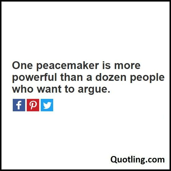 One peacemaker is more powerful than a dozen people who want to argue - Joel Osteen Quote by Quotling | The Quotes That You Love
