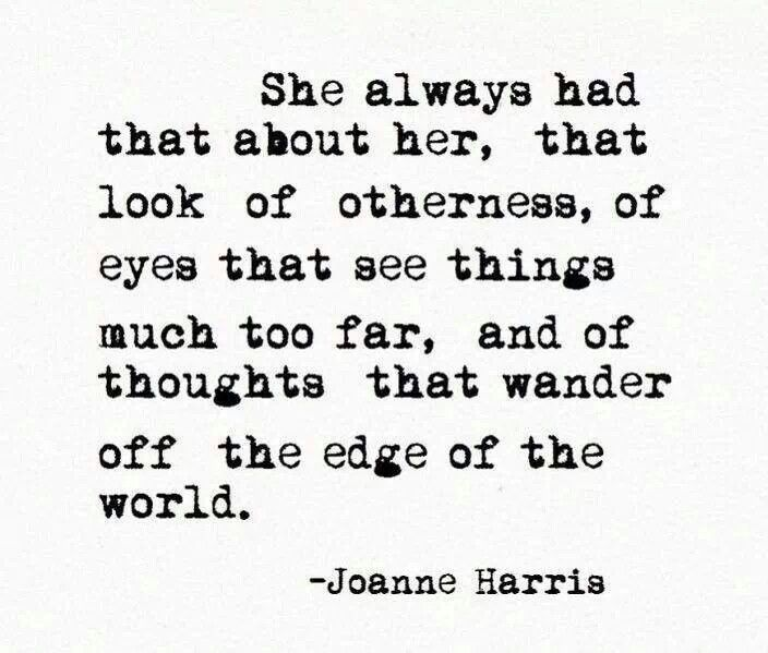 """thoughts that wander off the edge of the world."""