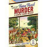 Farm Fresh Murder (A Farmers' Market Mystery) (Mass Market Paperback)By Paige Shelton