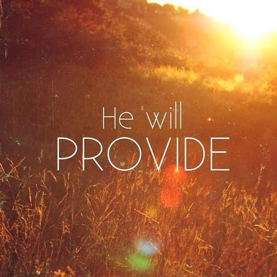Yes he will! It is my faith in this theology that is going to get me through the next year as we transition from a 2 income house to a 1 income family. Amen.