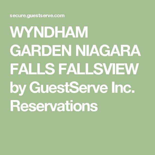 WYNDHAM GARDEN NIAGARA FALLS FALLSVIEW by GuestServe Inc. Reservations
