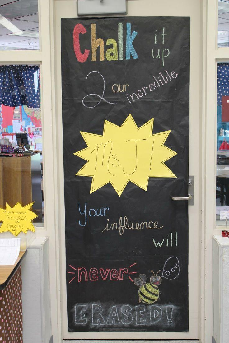 Classroom Decor Gifts : Teacher appreciation door chalk it up to your