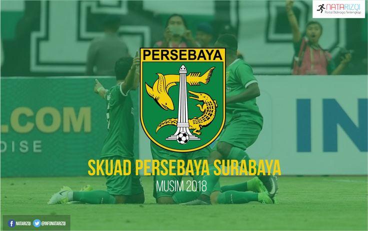 Inilah Daftar Skuad Pemain Persebaya Surabaya Musim 2018 Terbaru
