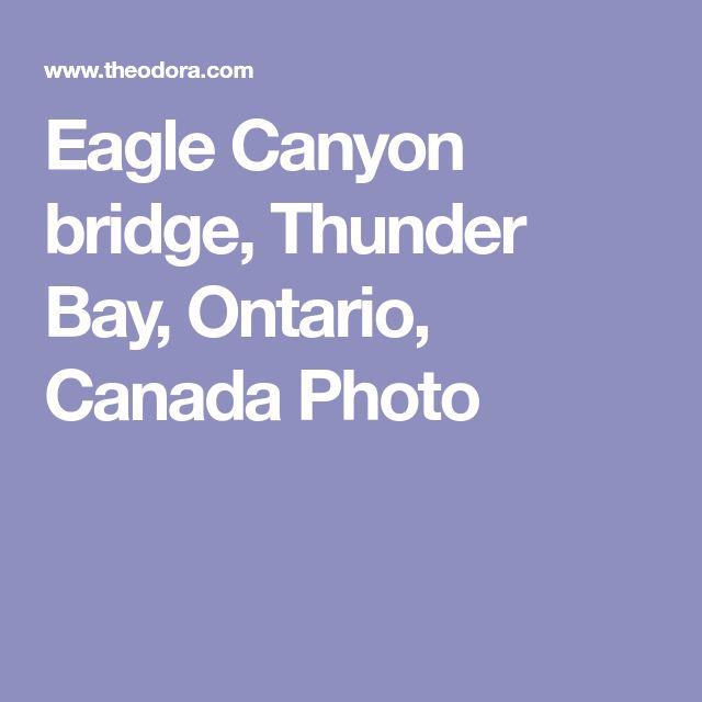 Places Of Worship Thunder Bay: Eagle Canyon Bridge, Thunder Bay, Ontario, Canada Photo