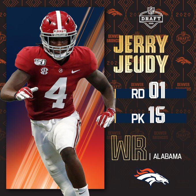 With The No 15 Overall Pick The Broncos Select Alabamaftbl Wr Jerryjeudy By Bose Nfl Alabama Football Football