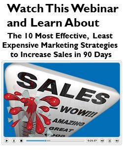 The 10 Most Effective, Least Expensive Marketing Strategies to Increase Sales in 90 Days