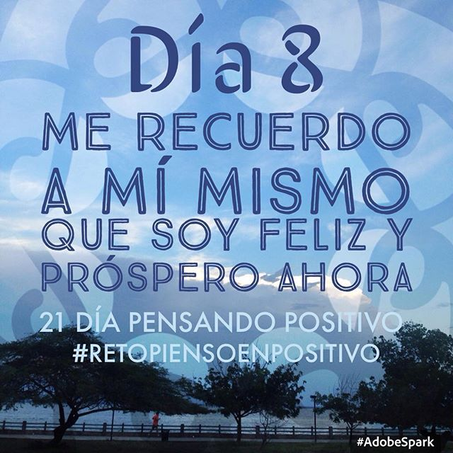¡Día 8! #retopiensoenpositivo