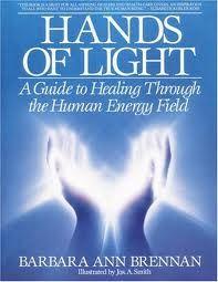 Hands of Light by Barbara Brennan