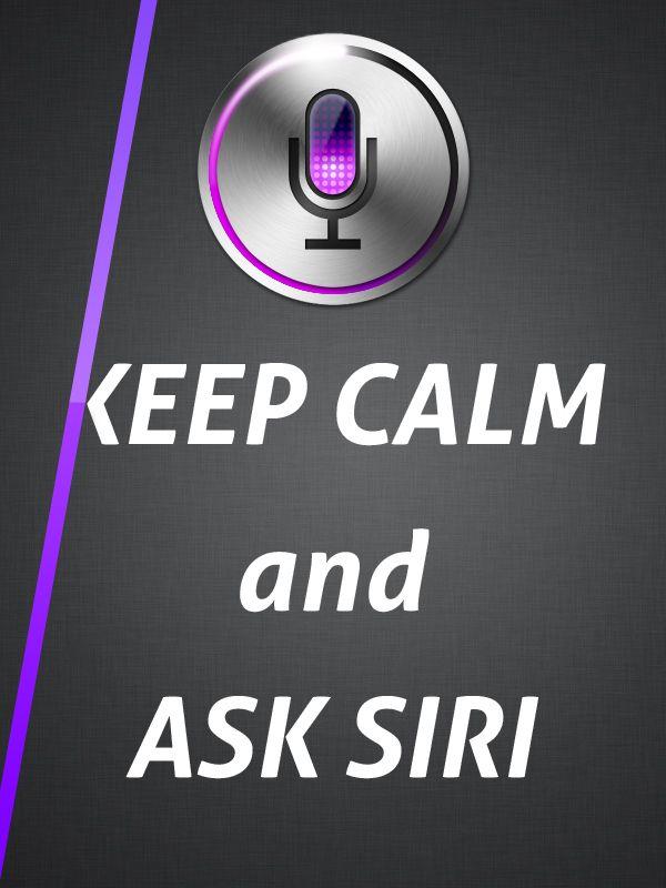 Keep Calm Siri
