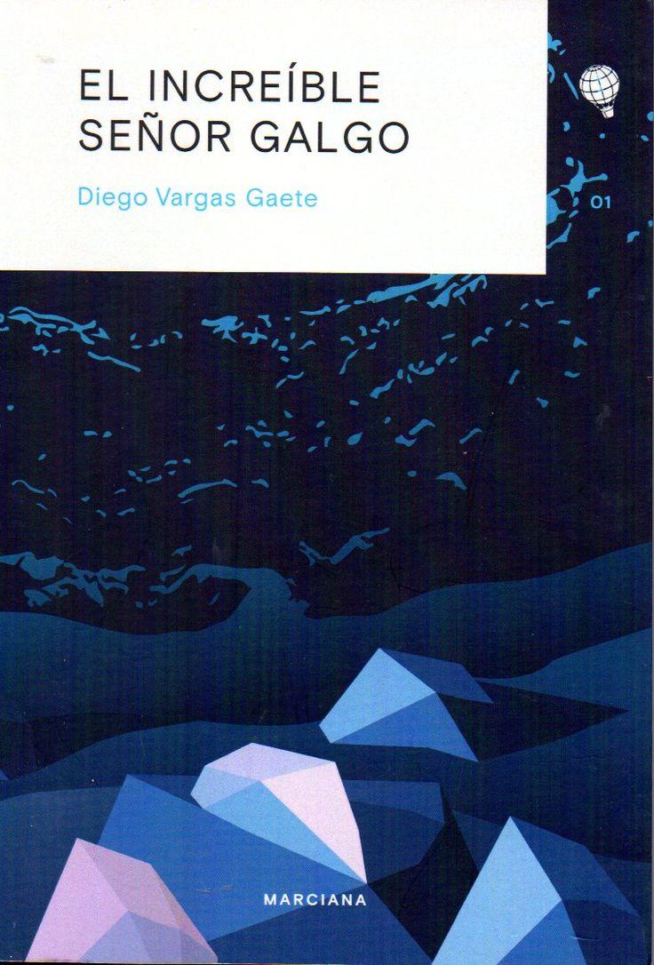 El increíble señor Galgo. Diego Vargas Gaete (1975)