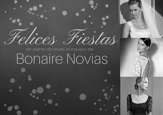 Bonaire Novias, tu tienda de novias en Palma, te desea felices fiestas y agradece tu confianza.  #vestidosdenoviaMallorca #Navidad2015 #tiendasdenoviasPalma