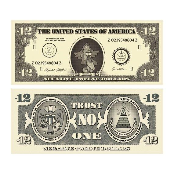 Gravity Falls - Negative Twelve Dollar Bills by TheMysteryShack on Etsy https://www.etsy.com/listing/231015516/gravity-falls-negative-twelve-dollar