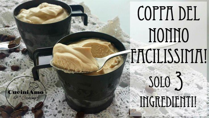 Coppa del nonno FACILISSIMA, con soli 3 ingredienti farete una coppa del nonno persino più buona dell'originale, dal classico e vellutato sapore di caffè!
