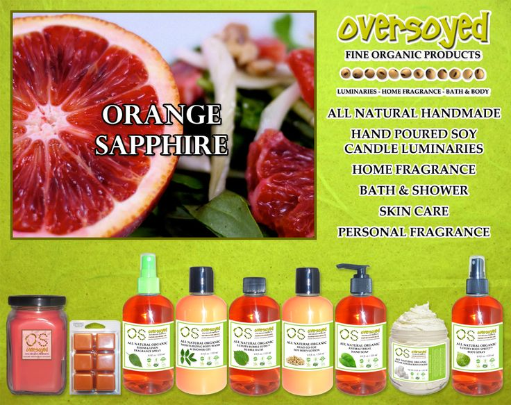 Orange Sapphire (Compare To Bath & Body Works®) Product Collection - Radiant droplets of blood orange shimmer upon sweet sparkling cassis. Sugary nectar and citrus sangria trickle over coral rose petals.  #OverSoyed #OrangeSapphire #Candles #HomeFragrance #BathandBody #Beauty