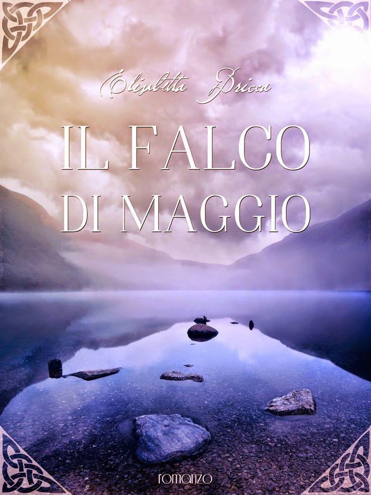#self  #elisabettabricca  IL FALCO DI MAGGIO    Elisabetta Bricca     Recens...