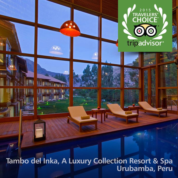 10. Tambo del Inka, a Luxury Collection Resort & Spa Urubamba, Peru