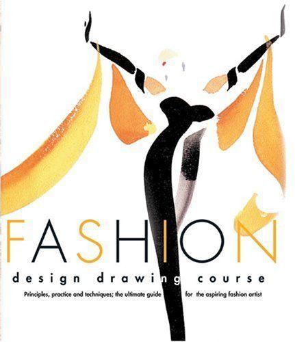 Fashion Design Drawing Course by Caroline Tatham